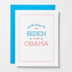 Biden To My Obama Card