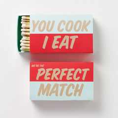 You Cook, I Eat Matchbox