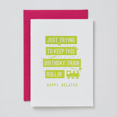 Birthday Train Rollin' Belated Card