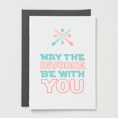 Divorce Be With You Card