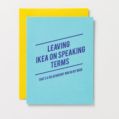 Leaving Ikea On Speaking Terms Relationship Win Card