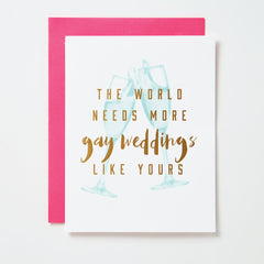 World Needs More Gay Weddings Like Yours Card
