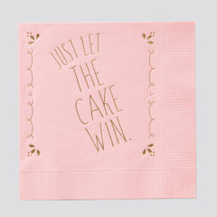 Just Let The Cake Win Napkin