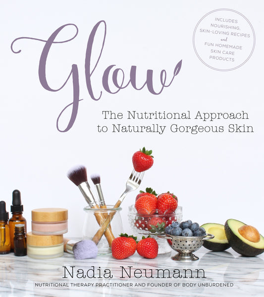 Glow: The Nutritional Approach to Naturally Gorgeous Skin Book Review