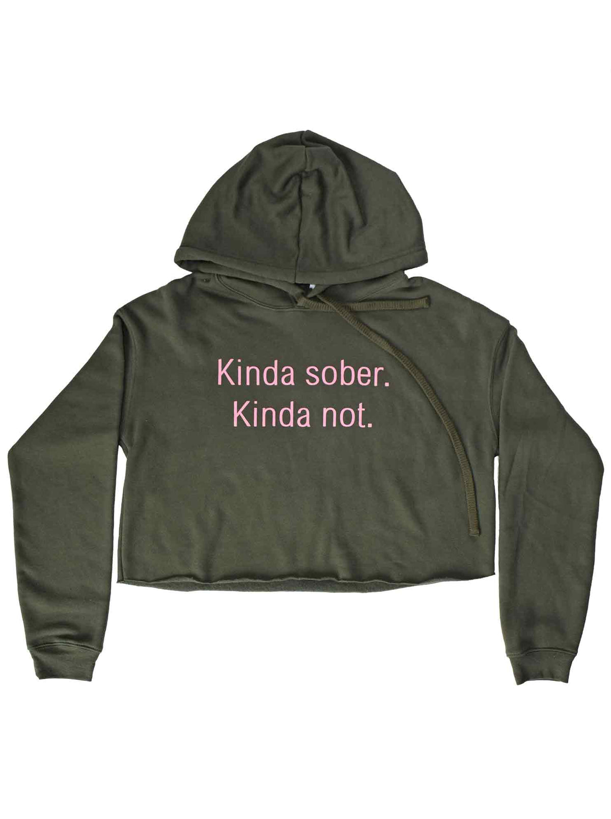 Kinda Sober Kinda Not Cropped Sweatshirt