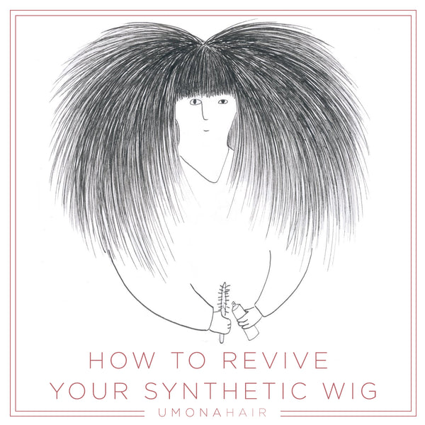 How to Revive your Synthetic Wig