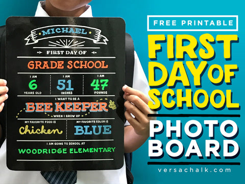 First day of school printables using liquid chalk markers