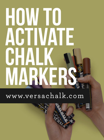 how to properly use chalk markers versachalk