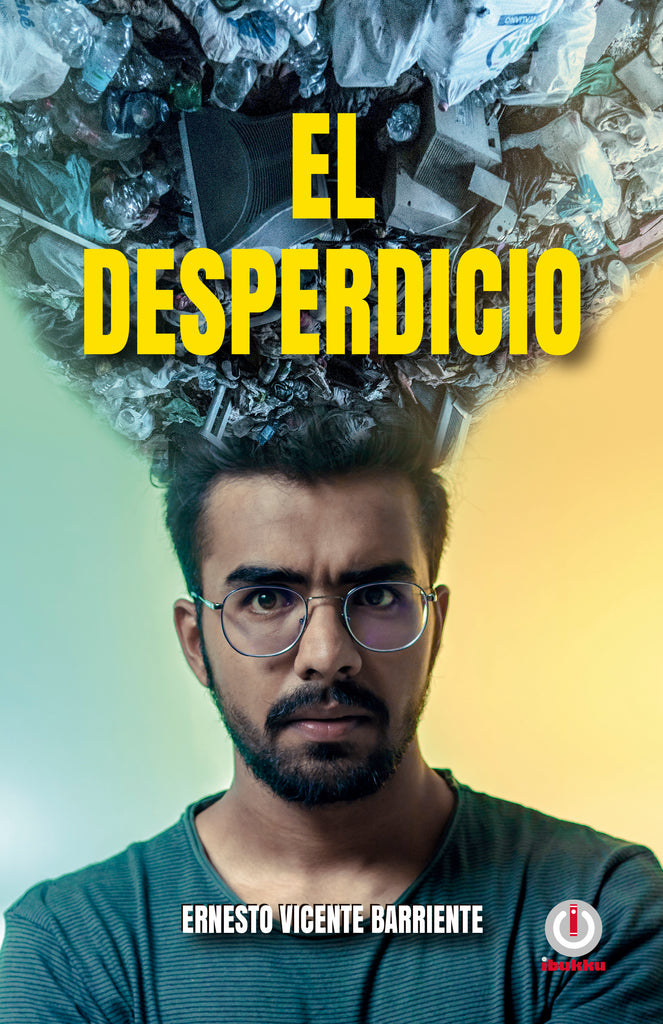 El desperdicio (Spanish Edition)