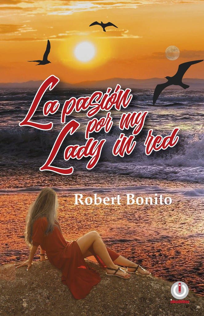 La pasión por My Lady in Red (Impreso) - ibukku, LLC
