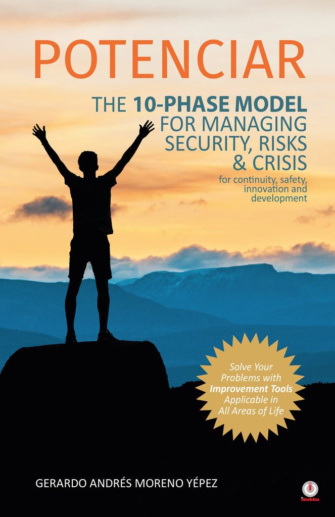 POTENCIAR: The 10-Phase Model For Managing Security, Risks & Crisis