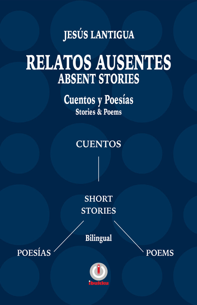 Relatos Ausentes / Absent Stories (Impreso) - ibukku, LLC
