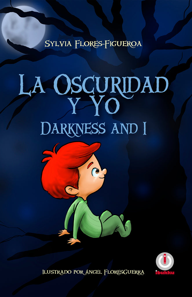 La oscuridad y yo: Darkness and I