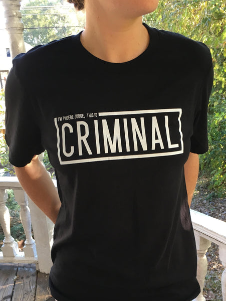 This Is Criminal T-Shirt (Unisex)