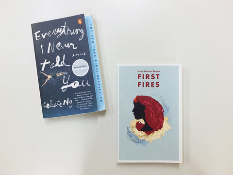 If you liked Everything I Never Told You by Celest Ng, you should read First Fires by Jinat Rehana Begum