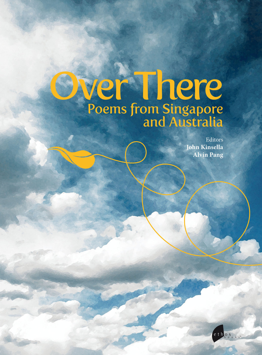 Over There: Poems From Singapore and Australia - Ethos Books