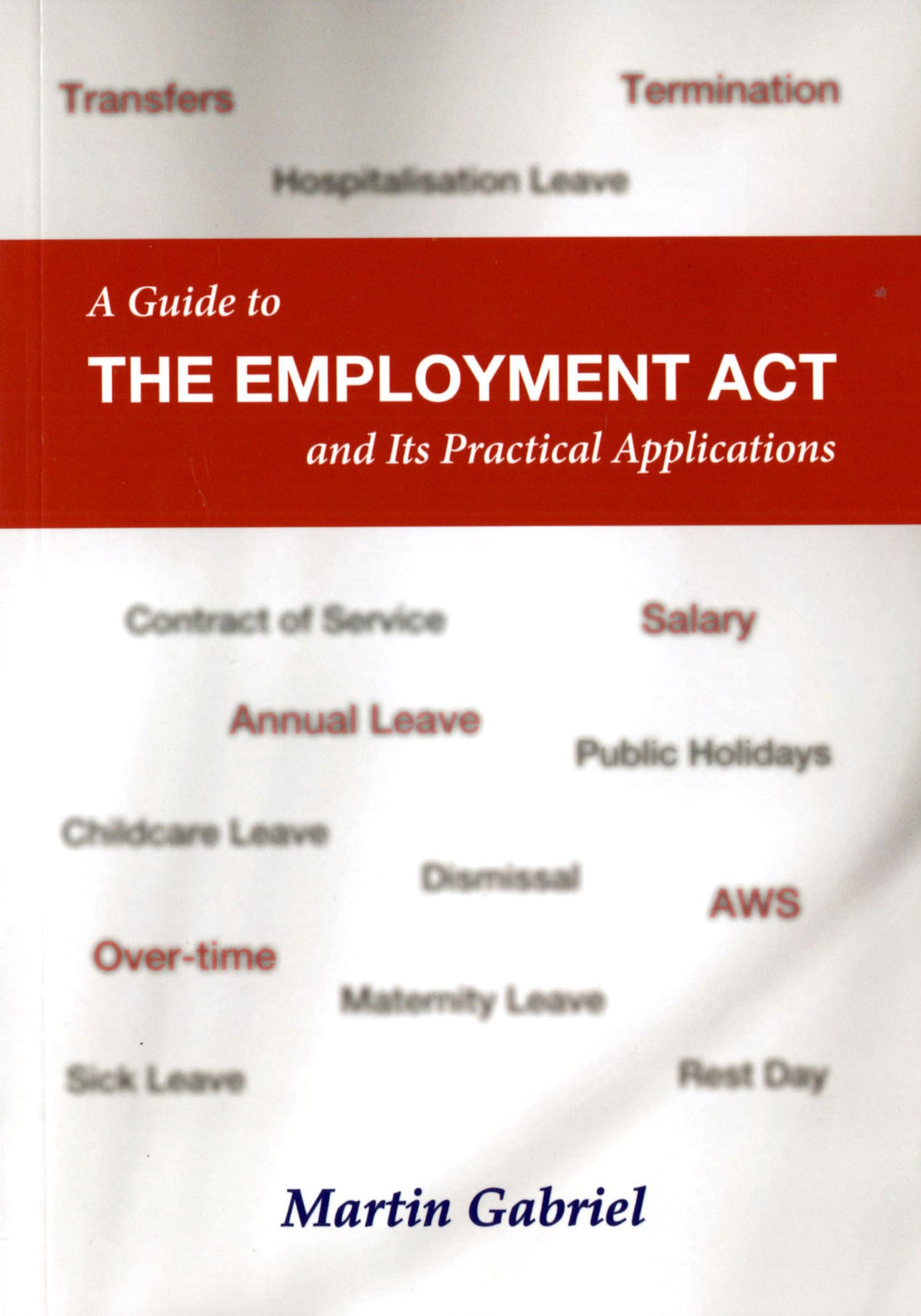 A Guide to the Employment Act and Its Practical Applications - Ethos Books