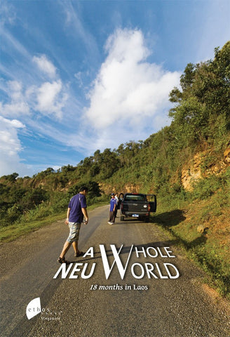 A Whole Neu World: 18 Months in Laos