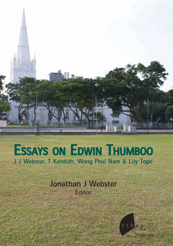 Essays on Edwin Thumboo