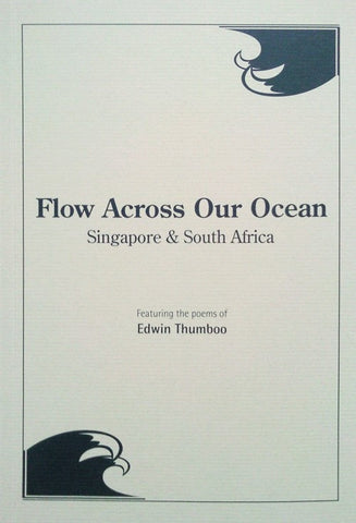 Flow Across Our Ocean: Singapore & South Africa
