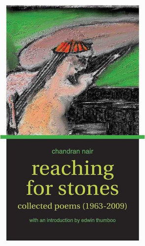 Reaching For Stones: Collected Poems (1963-2009) - Ethos Books