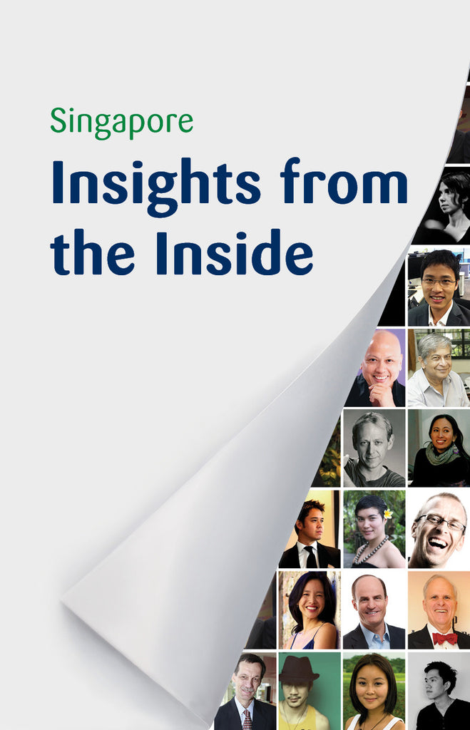 Singapore Insights from the Inside - Ethos Books