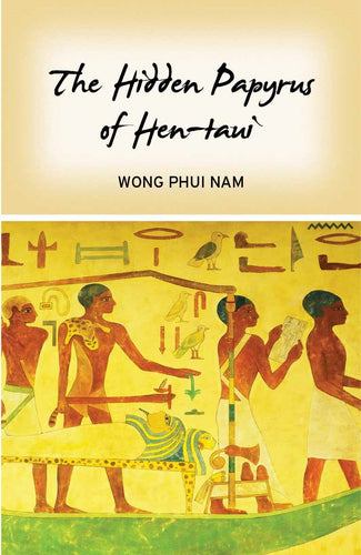 The Hidden Papyrus of Hen-taui - Ethos Books