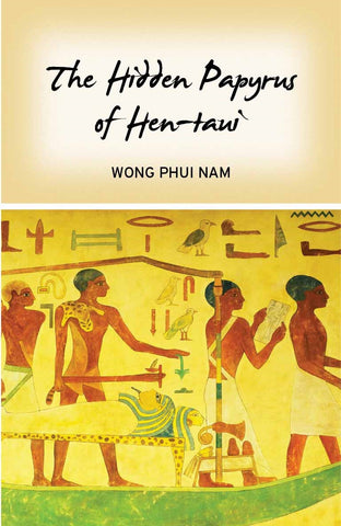 The Hidden Papyrus of Hen-taui