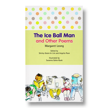Load image into Gallery viewer, The Ice Ball Man and Other Poems by Margaret Leong