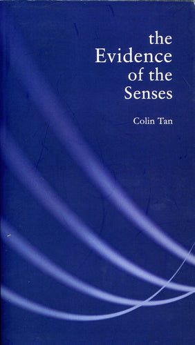 The Evidence of the Senses - Ethos Books