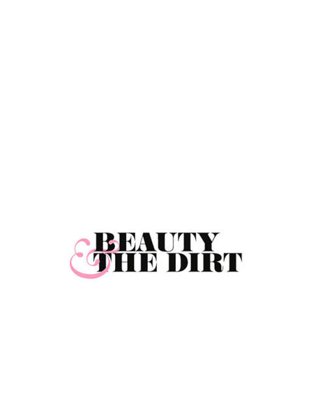 Beauty And The Dirt - Anytime is Tea Time February 2011