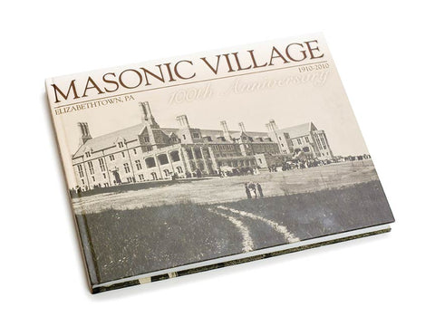 Masonic Village History Book
