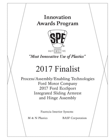 17 Process/Assembly/Enabling Technologies: Integrated Sliding Armrest and Hinge Assembly - 2017 Finalist