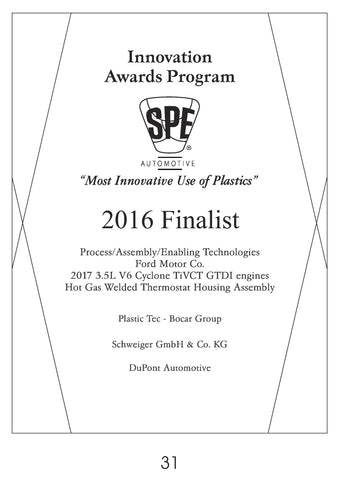 31 Process/Assembly/Enabling Technologies:  Hot-Gas Welded Thermostat Housing Assembly - 2016 Finalist