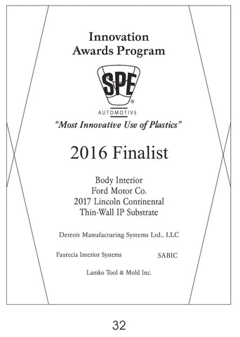 32 Body Interior:  Thin-Wall IP Substrate - 2016 Finalist