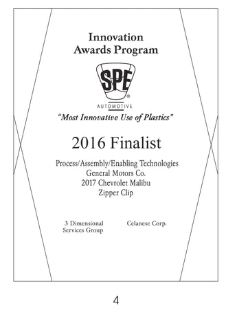 4 Process/Assembly/Enabling Technologies:  Zipper Clip - 2016 Finalist