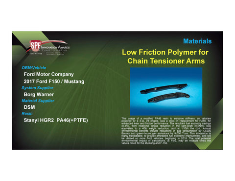 MAT: Low Friction Polymer for Chain Tensioner Arms - 2017 Foam Board Plaque
