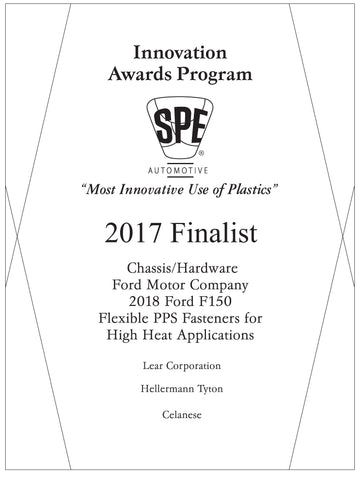8 Chassis/Hardware: Flexible PPS Fasteners for High Heat Applications - 2017 Finalist