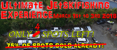 Ultimate Jetskifishing Experience - 4 day Jetskifishing social trip March 2018
