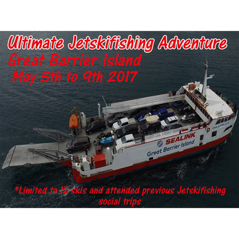 Ultimate Jetskifishing Adventure - Great Barrier Island 2017