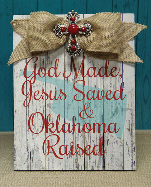 Home Decor-God Made, Jesus Saved, & Oklahoma Raised Red Plaque w/Bow-Sassy Chic Boutique