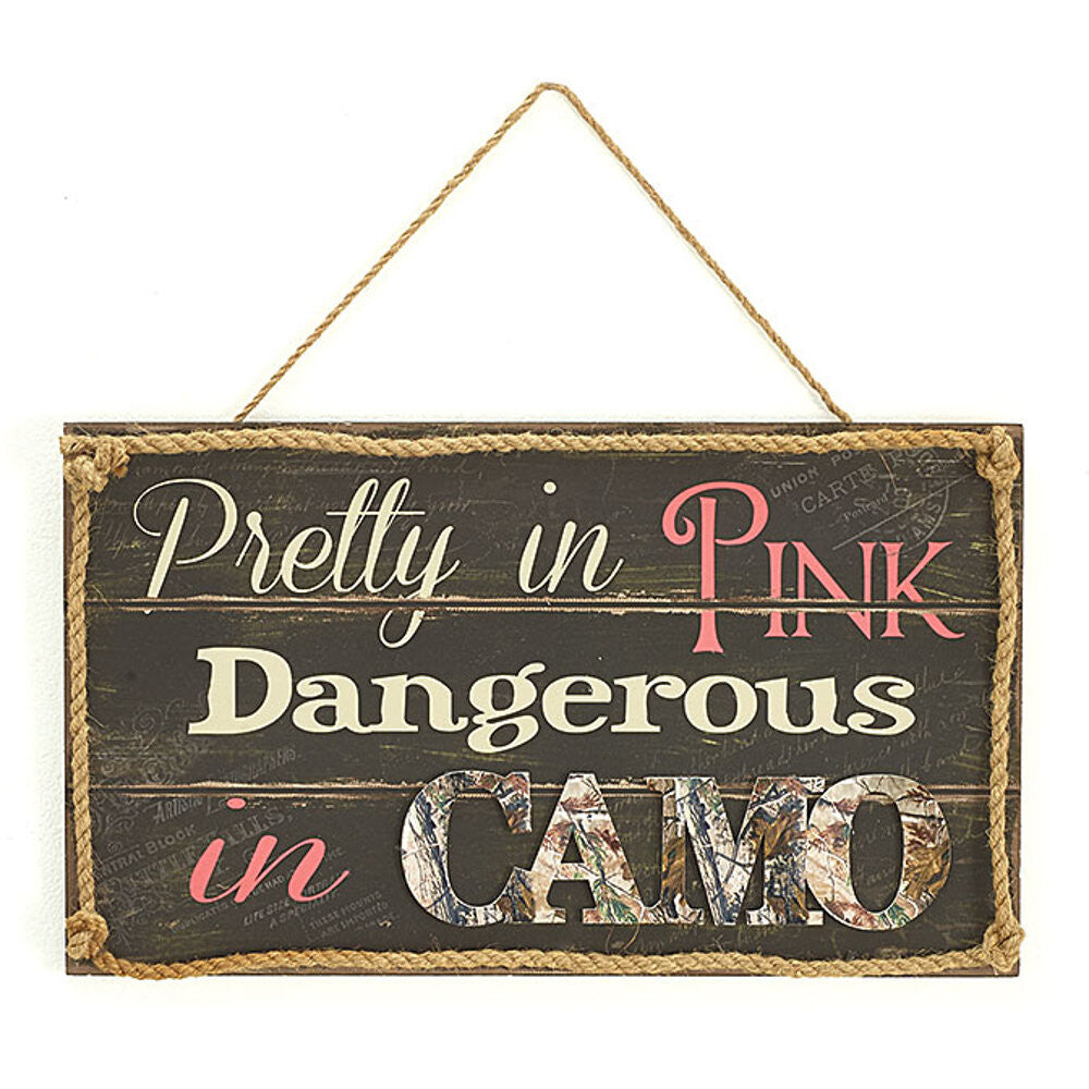 Home Decor-Pretty In Pink Dangerous In Camo Wall Sign-Sassy Chic Boutique