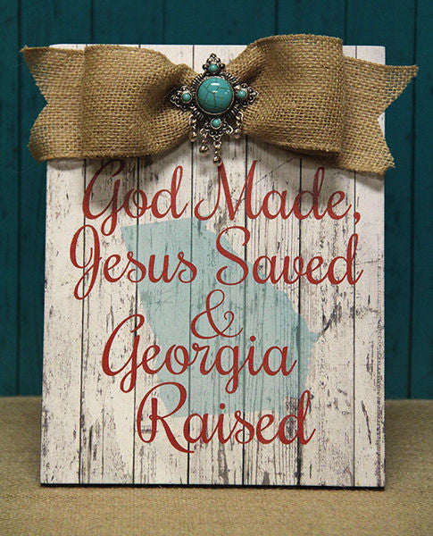 Home Decor-God Made, Jesus Saved, & Georgia Raised Red Plaque w/Bow-Sassy Chic Boutique