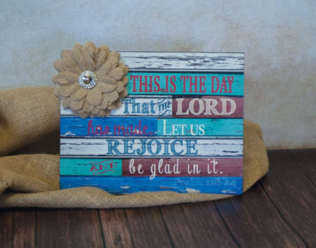 Home Decor-This Is The Day That The Lord Has Made Wood Plaque with Jeweled Burlap Flower-Sassy Chic Boutique