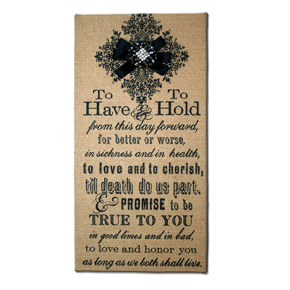 Home Decor-To Have & To Hold Natural Burlap Plaque-Sassy Chic Boutique