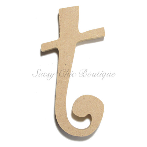 "Unfinished Wooden Letter - Lowercase ""t""- Curlz Font"