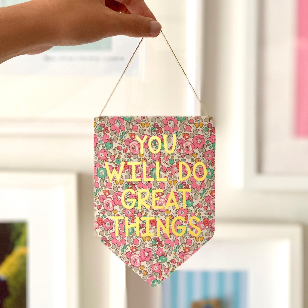 You Will Do Great Things Liberty Print Gold Metallic Banner
