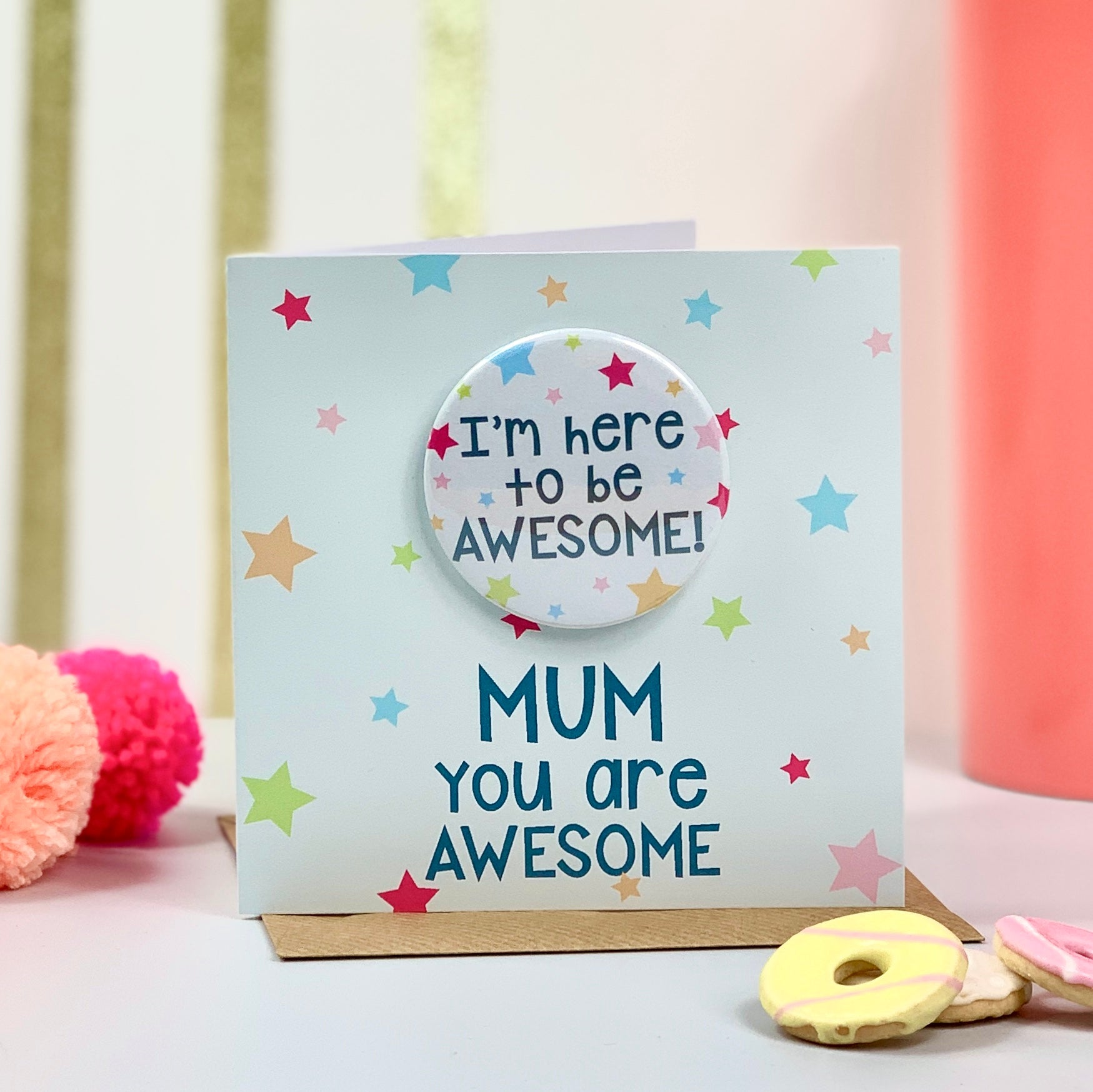 You Are Awesome Mother's Day Card