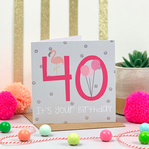 40th Flamingo Hot Pink Birthday Card