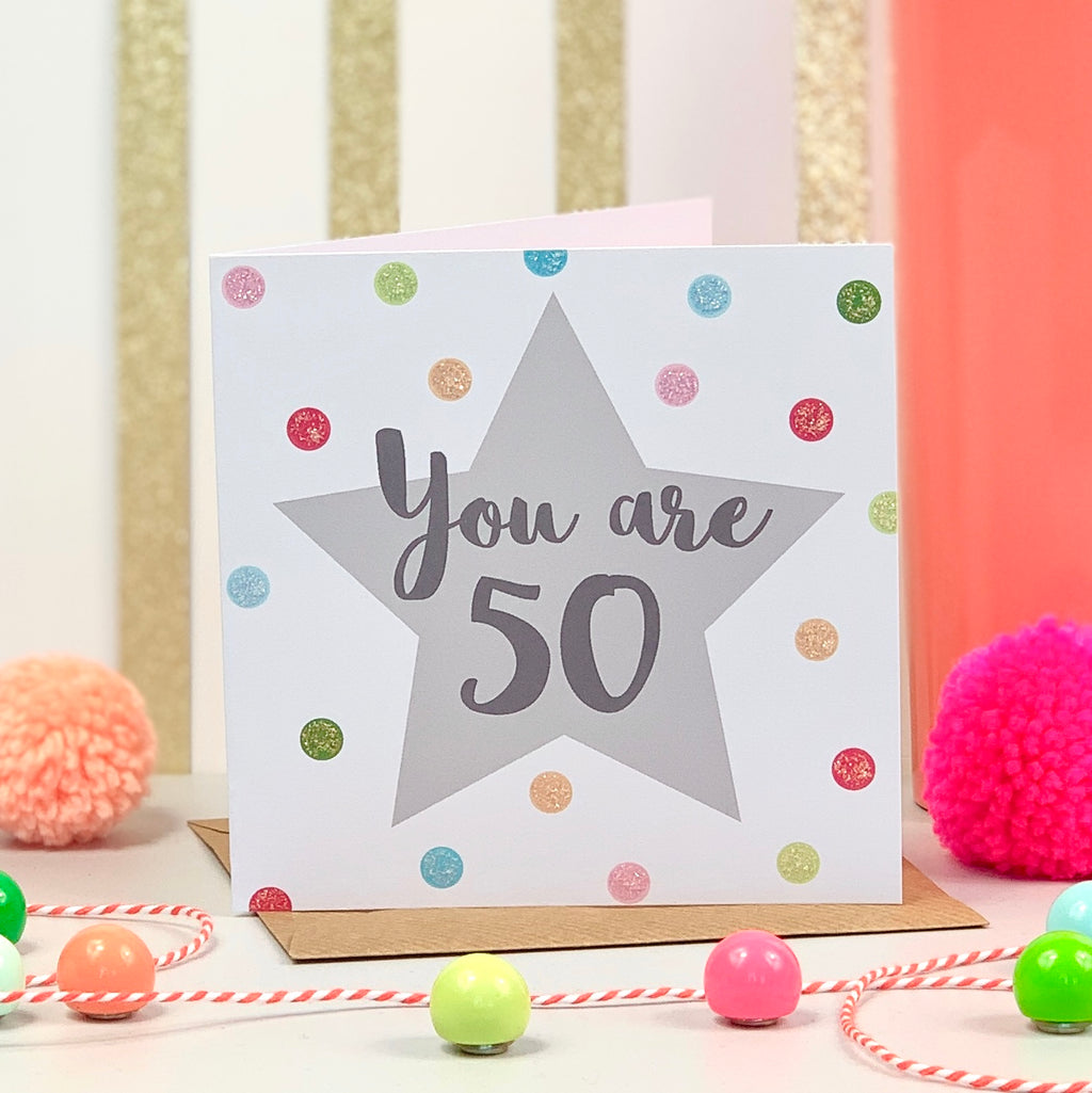 You Are 50 Birthday Card